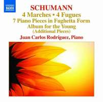 Schumann: 4 Marches, 4 Fugues, 7 Piano Pieces in Fughetta Form