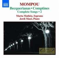 Mompou: Complete Songs Vol. 2 - Becquerianas