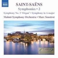 Saint-Saëns: Symphonies Vol. 2 - Symphony No. 3  Symphony in A major Le rouet d'Omphale