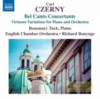 CZERNY: Bel Canto Concertante; Virtuoso Variations for Piano and Orchestra