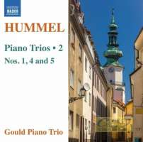 Hummel: Piano Trios Vol. 2 - Nos. 1, 4 & 5