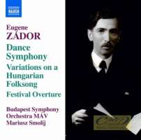Zador: Dance Symphony Variations on a Hungarian Folksong, Festival Overture