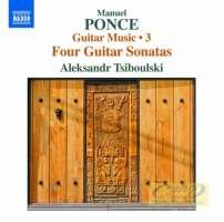 Ponce: Guitar Music Vol. 3 - Four Violin Sonatas