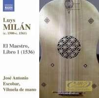 Milán: El Maestro, Libro 1 - Works for Solo Vihuela