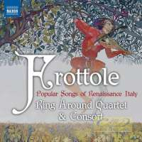 Frottole - Popular Songs of Renaissance Italy