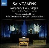 """Saint-Saëns: Symphony No. 3 """"Organ""""; Danse Macabre; Cyprès et Lauriers"""