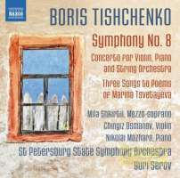 Tishchenko: Symphony No. 8; Concerto for Violin, Piano and String Orchestra
