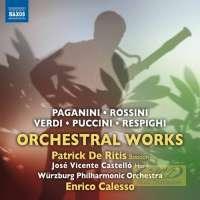 Italian Orchestral Works - Paganini, Rossini, Verdi ,Puccini, Respighi