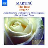 Martinu: The Rose - Songs Vol. 3
