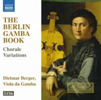 The Berlin Gamba Book: Chorale Variations