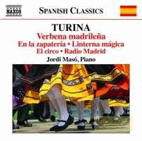 Turina: Piano Music Vol. 11 - Verbena madrileña En la zapatería Linterna mágica …