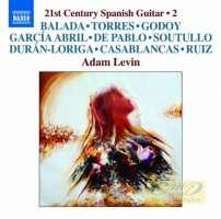 21st Century Spanish Guitar Vol. 2 - Balada; García Abril; Casablancas; …