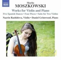 Moszkowski: Works for Violin and Piano
