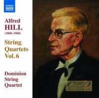 Hill: String Quartets Vol. 6 - Nos. 15, 16 & 17