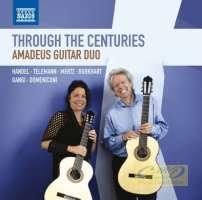 Through the Centuries: Handel, Mertz, Gangi, Burkhart, Telemann, Domeniconi,