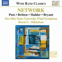 Network: Music for Wind Band – Puts, Britten, Mahler, Bryant