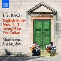 Bach: English Suites Nos. 1, 2, 3 (Arranged for 2 Guitars)