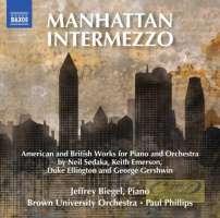 Manhattan Intermezzo - American and British Works for Piano and Orchestra