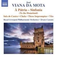Viana da Mota: À Pátria - Sinfonia