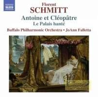 Schmitt: Antoine et Cléopatre Le Palais hanté