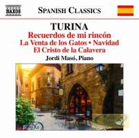 Turina: Piano Music Vol. 12 - Recuerdos de mi rincón