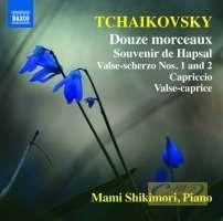 Tchaikovsky: Douze morceaux - Piano Music