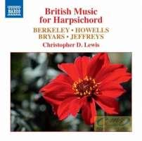 British Music for Harpsichord - Berkley; Howells; Bryars; Jeffreys