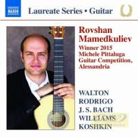 Guitar Laureate Recital - Rovshan Mamedkuliev - Walton; Rodrigo; Bach; Williams; ...