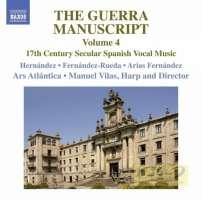 The Guerra Manuscript Vol. 4 - 17th Century Spanish Vocal Music
