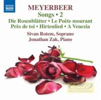 Meyerbeer: Songs Vol. 2
