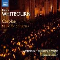 Whitbourn: Carolae - Music for Christmas