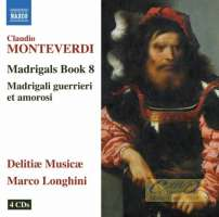 "Monteverdi: Madrigals Book 8 ""Madrigali guerrieri e amorosi"""