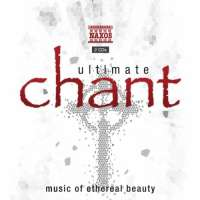 ULTIMATE CHANT - Music of Ethereal Beauty