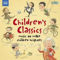 Children's Classics - Music to Make Children Brighter