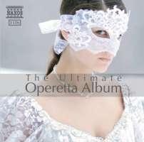 The Ultimate Operetta Album - wybór arii, duetów i fragm. orkiestrowych z najbardziej znanych wiedeńskich operetek (2 CD)