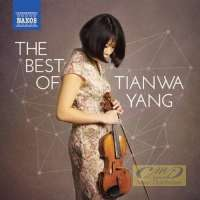 The Best of Tianwa Yang – Sarasate, Mendelssohn, Piazzolla,