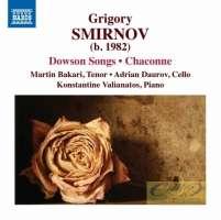 Smirnov: Dowson Songs Chaconne