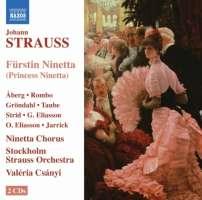 Strauss Johann: Fürstin Ninetta