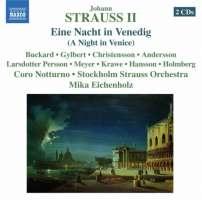 Strauss Johann II: Eine Nacht in Venedig