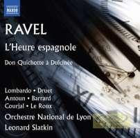 Ravel: L´Heure espagnole, Don Quichotte à Dulcinée