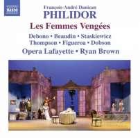 Philidor: Les Femmes Vengées