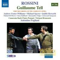 Rossini: Guillaume Tell pierwsze nagranie kompletnej opery
