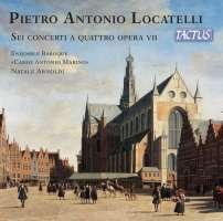 Locatelli: Sei Concerti a Quattro Opera VII