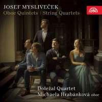 Mysliveček: Oboe Quintets; String Quartets