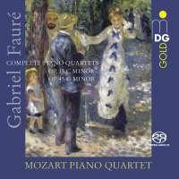 Fauré: Complete Piano Quartets