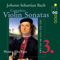 Bach: Complete Violin Sonatas vol. 3
