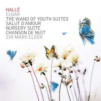 Elgar: The Wand of Youth Suites; Salut d'Amour