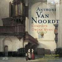 Van Noordt: Complete Organ Music