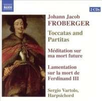 FROBERGER: Toccatas and Partitas