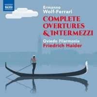 Wolf-Ferrari: Complete Overtures & Intermezzi